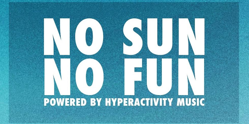NO SUN NO FUN by Hyperactivity Music