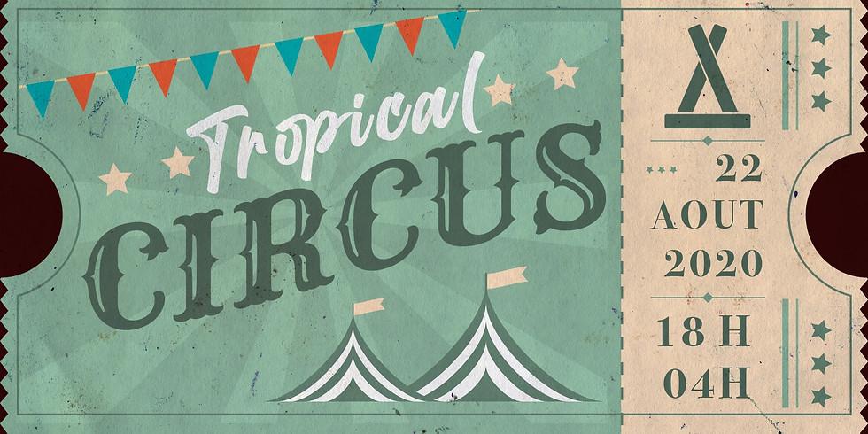 Tropical Circus - la Techno au féminin - invite Lab'Elles