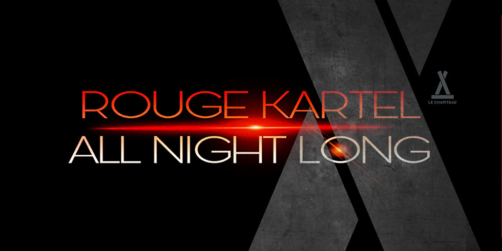 Rouge Kartel :: All Night Long