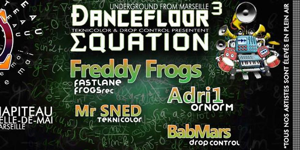 Ðancefloor Equation avec Freddy Frogs & Adri1 OrnOrm