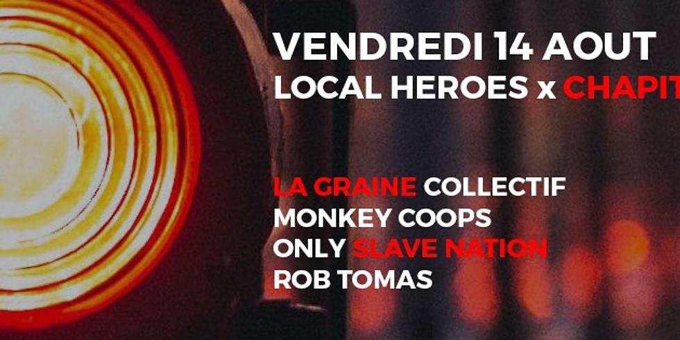 Local Heroes X Le Chapiteau