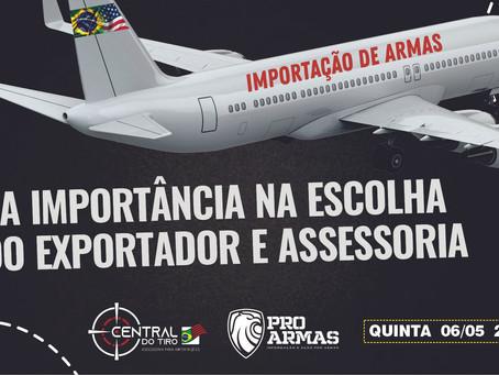 IMPORTAÇÃO DE ARMAS: A importância na escolha do exportador e assessoria