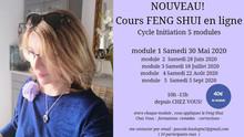 Nouveau  ! un cycle Initiation FENG SHUI  cours en ligne