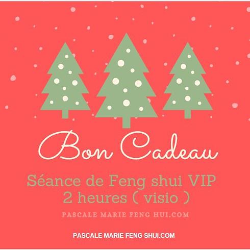 BON CADEAU  SÉANCE VIP FENG SHUI