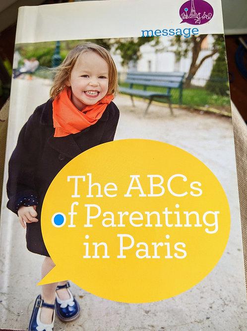 The ABC's of Parenting in Paris 