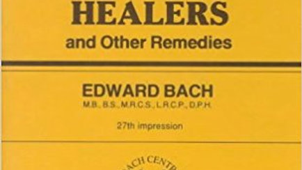 The Twelve Healers, by Dr. Edward Bach