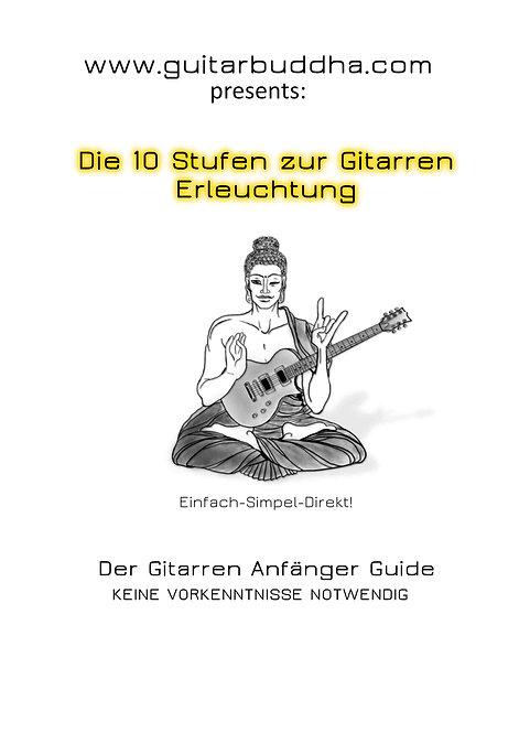 Die 10 Stufen der Gitarren Erleuchtung