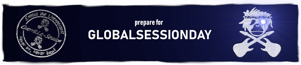 prepare for globalsessionday, Guerrilla session, guarilla session, nevertry never know, expect the unexpected, Globalsessionday