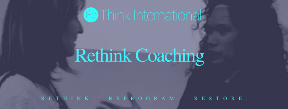 Rethink Coaching Rethink International .