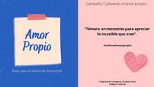 Campaña: Cultiva el Amor Propio...