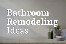 Bathroom Remodeling Professional Service