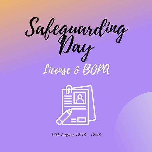 Licenses, Chaperones & BOPA Mini - 16th August
