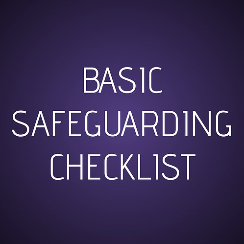 Basic Safeguarding Checklist