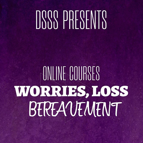 Pre-Recorded Training - Worries, Loss, and Bereavement