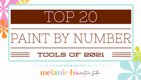 MY FAVORITE 20 PAINT BY NUMBER {PBN} TOOLS FOR 2021!