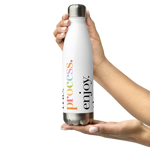 """""""enjoy the process"""" 17oz Stainless Steel Water Bottle"""