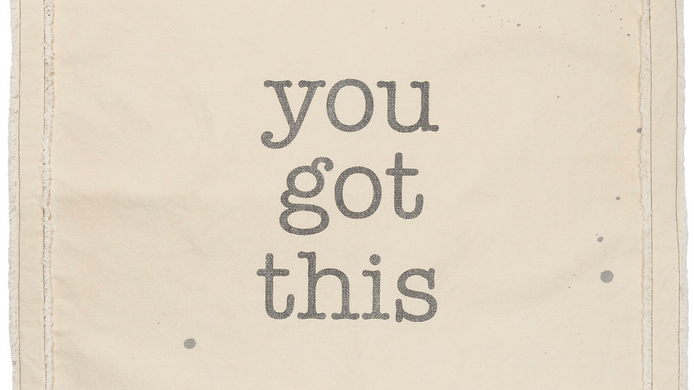 Wall Banner - You Got This