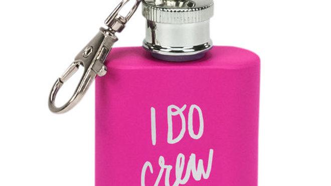 I Do Crew Key Ring Flask