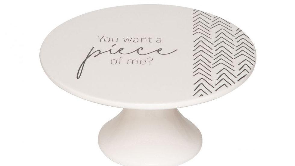 "11"" Ceramic Cake Platter, Piece of Me"