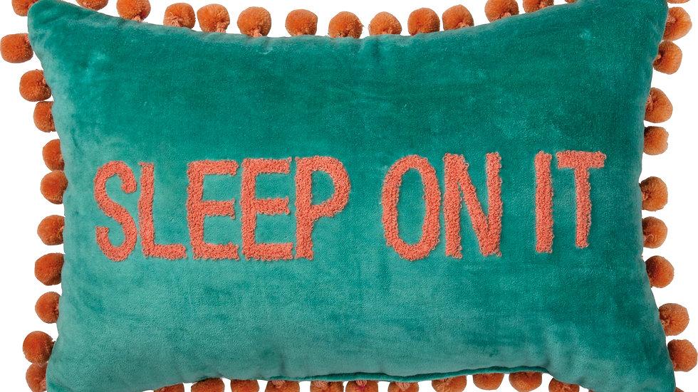 Pillow - Sleep On It