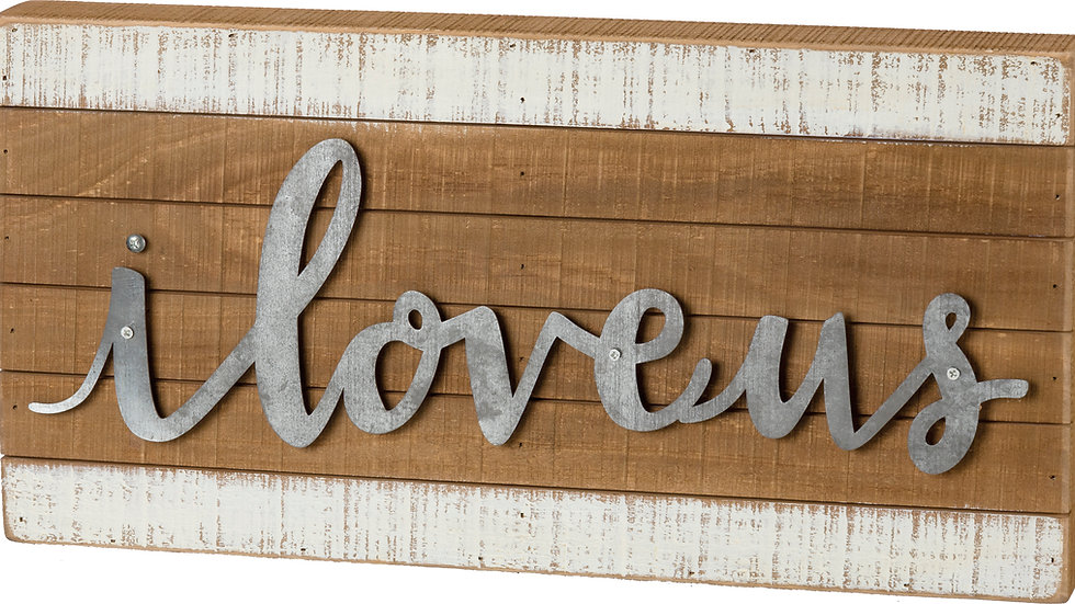 Slat Box Sign - I Love Us