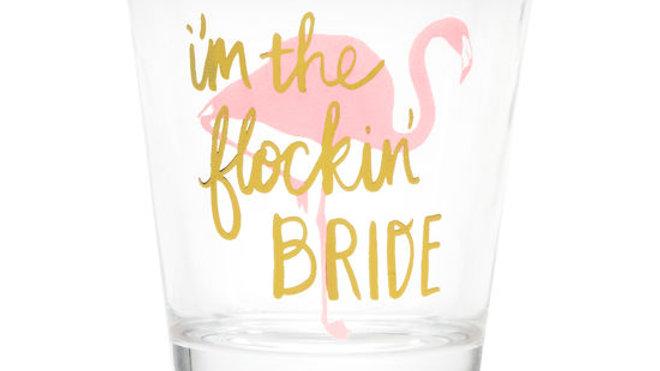 Flockin' Bride Shot Glass