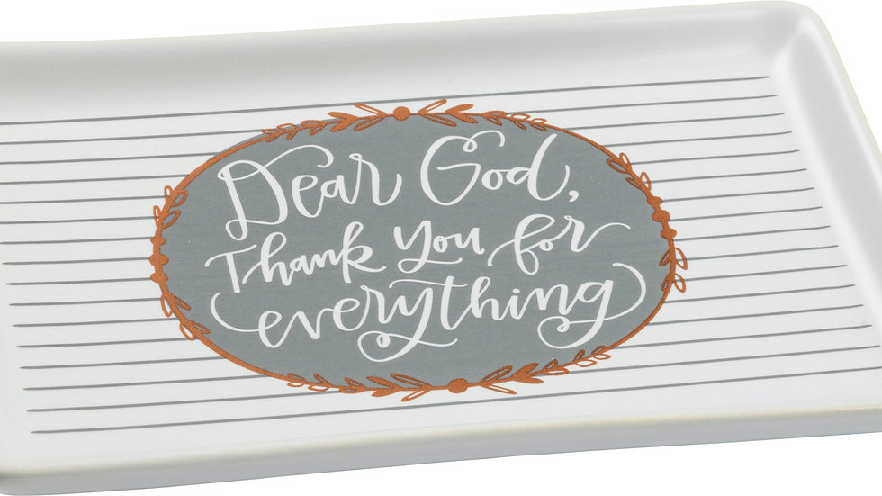 Trinket Tray - Dear God Thank You For Everything