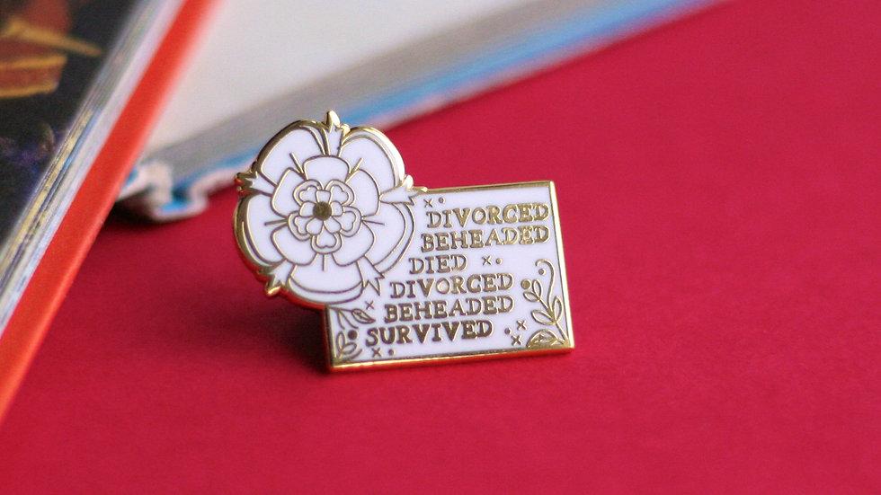 Divorced Beheaded Died Gold Enamel Pin