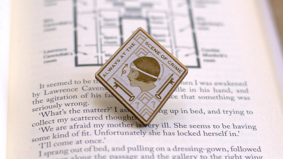 Always At The Scene of Crime Wooden Pin