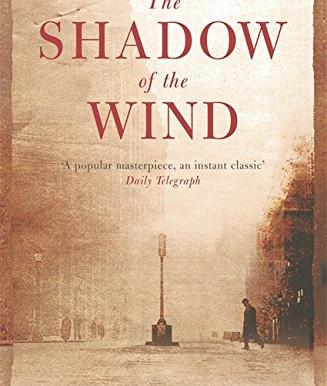 The Shadow of the Wind, by Carlos Ruiz Zafón