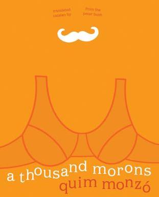 A Thousand Morons, by Quim Monzó