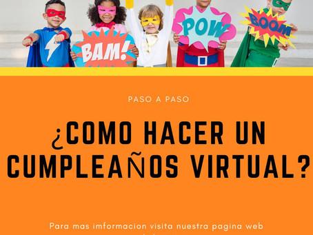 Como prepararle un cumpleaños virtual…