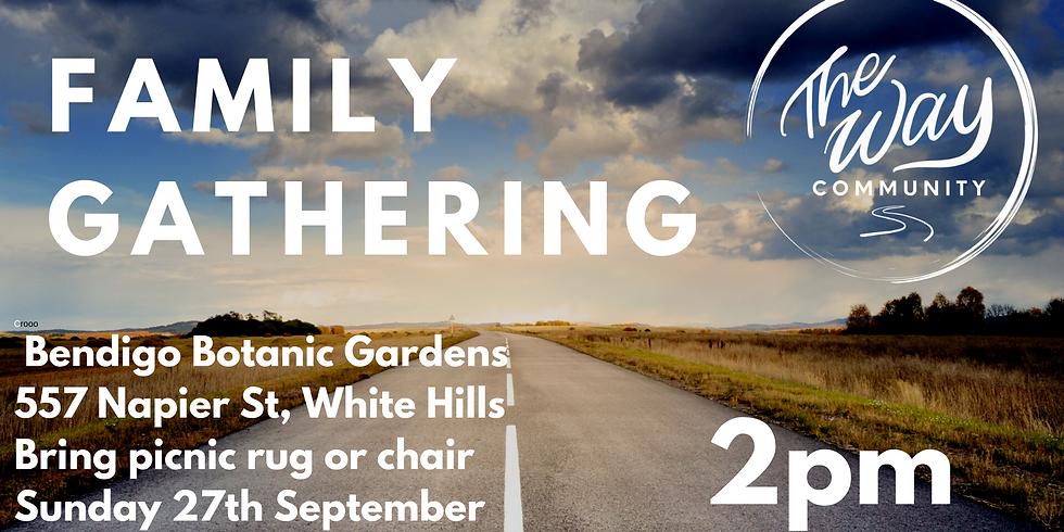 The Way Family Gathering 4 - Sunday 27th September @ 2PM