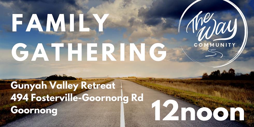 The Way Family Gathering - Sunday July 19 @ 12NOON