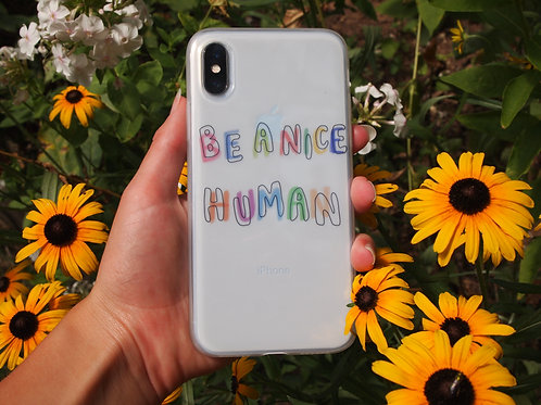 Be A Nice Human Case