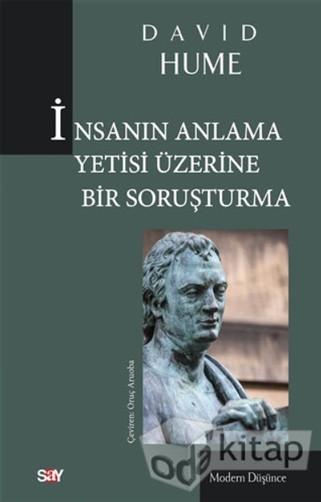 İnsanın Anlama Yetisi Üzerine Bir Soruşturma | David Hume