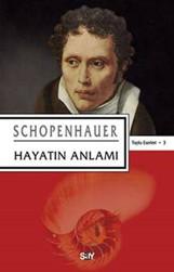 Hayatın Anlamı | Arthur Schopenhauer