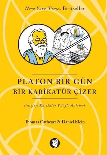 Platon Bir Gün Bir Karikatür Çizer | Daniel Klein & Thomas Cathcart