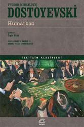Kumarbaz | Fyodor Mihayloviç Dostoyevski