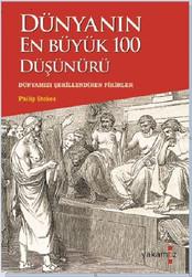 Dünyanın En Büyük 100 Düşünürü | Philip Stokes