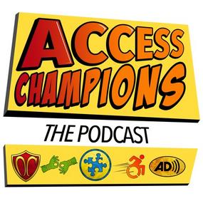 #AccessChampions Podcast