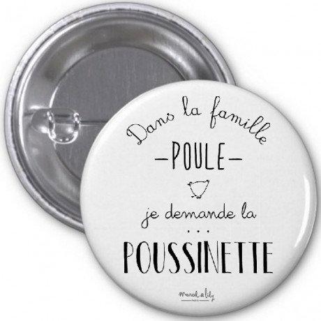 """Badge """"Poussinette"""""""