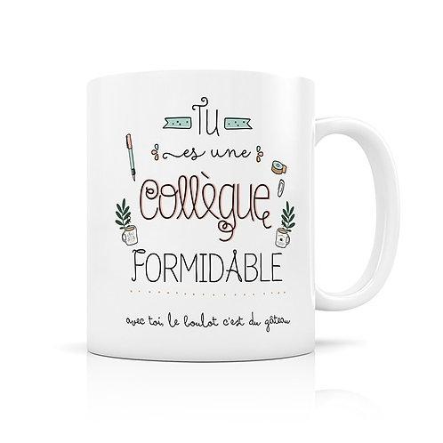 """Mug """"Collègue Formidable"""""""