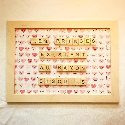 Tableau Scrabble Les Princes Existent Au Rayon Biscuits