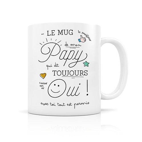 "Mug ""Papy qui dit toujours oui"""