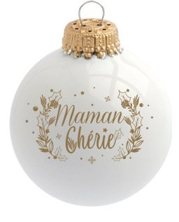 Boule de Noël - Maman Chérie