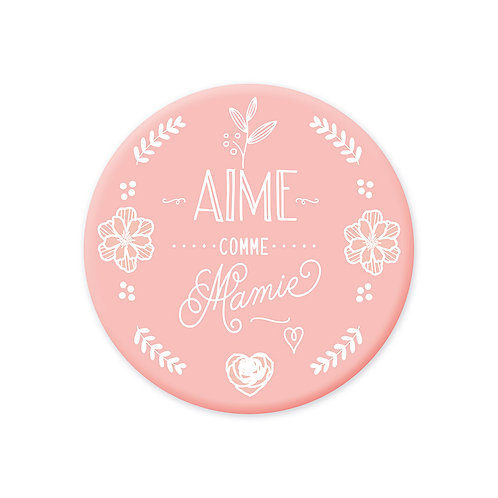 Magnet rose - Aime comme Mamie
