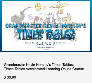 Grandmaster Kevin Horsley's Times Tables