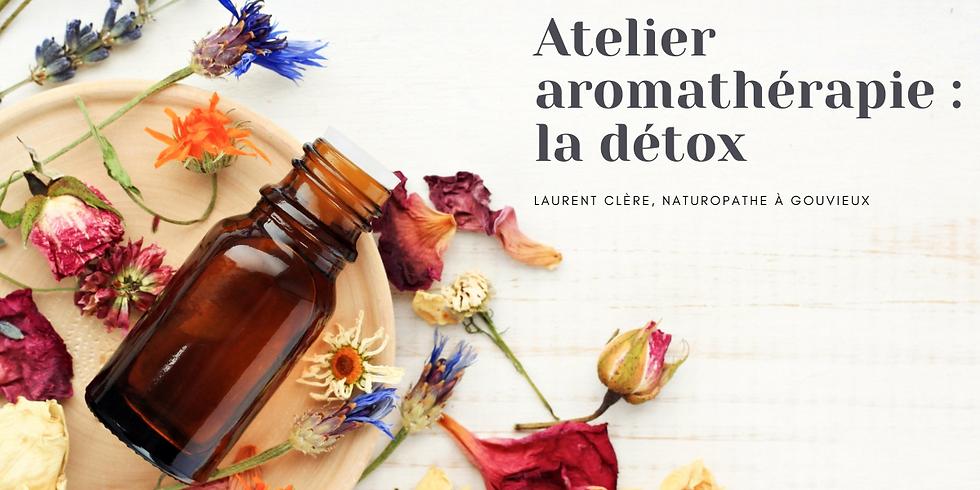 Atelier aromathérapie : la détox