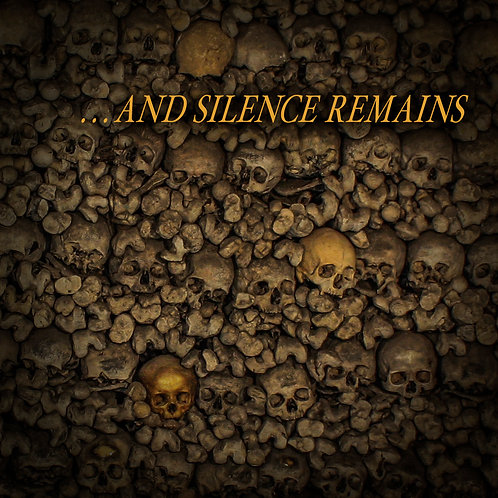 AND SILENCE REMAINS CD